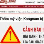 Thẩm mỹ viện Kangnam Đà Nẵng giả mạo, lừa đảo khách hàng