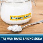 Thực hư trị mụn bằng baking soda tại nhà có hiệu quả như lời đồn?