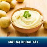 8 cách đắp mặt nạ khoai tây trị mụn – trị nám – dưỡng da sáng khỏe